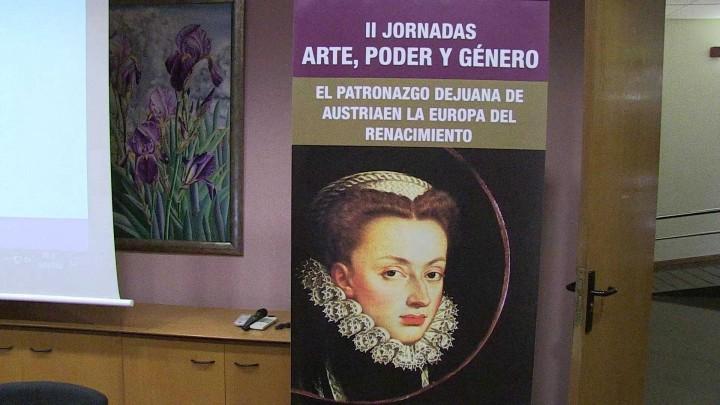 Juana de Austria protagoniza las II Jornadas Arte, Poder y Género