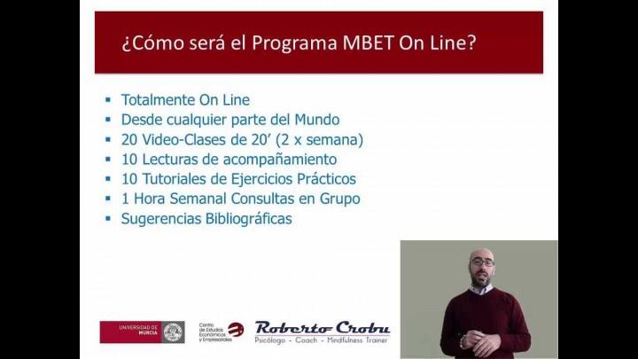 Descripción del curso online de Entrenamiento Práctico en Mindfulness MBET