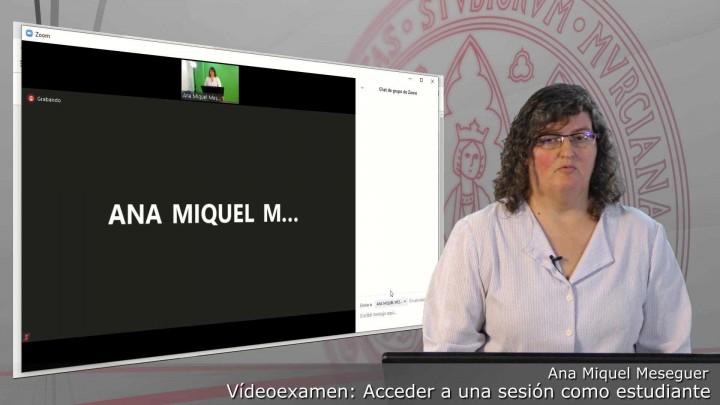 Acceder a una sesión de Videoexamen como estudiante.