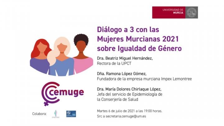 Diálogos a 3 con las mujeres murcianas 2021 sobre igualdad de género