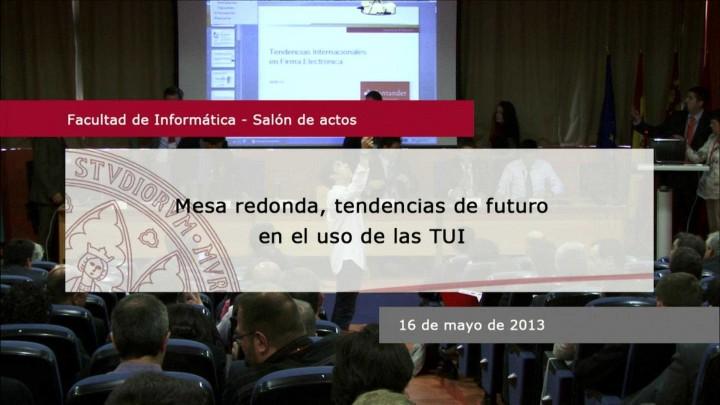 Tendencias futuro de la TUI. Mesa redonda