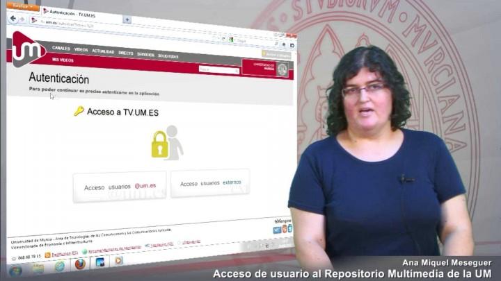 Acceso usuarios autenticados al Repositorio Multimedia de la UM